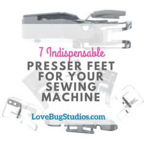 7 Indispensable Presser Feet for Your Sewing Machine