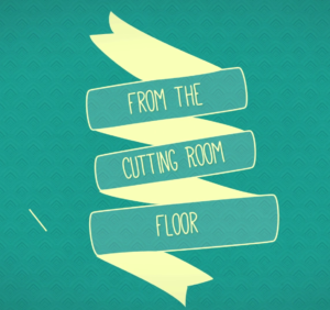 """Cutting Room Floor"" Premiere Episode Airs Tonight!"