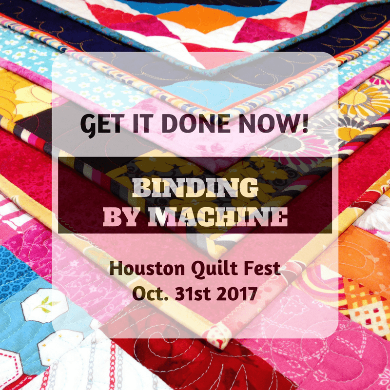 2017 Get It Done Now! Binding By Machine