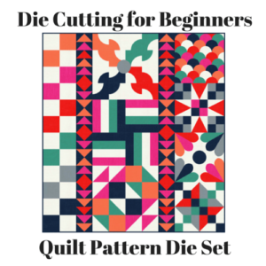 productimage-picture-die-cutting-beginners-quilt-die-set-365-9